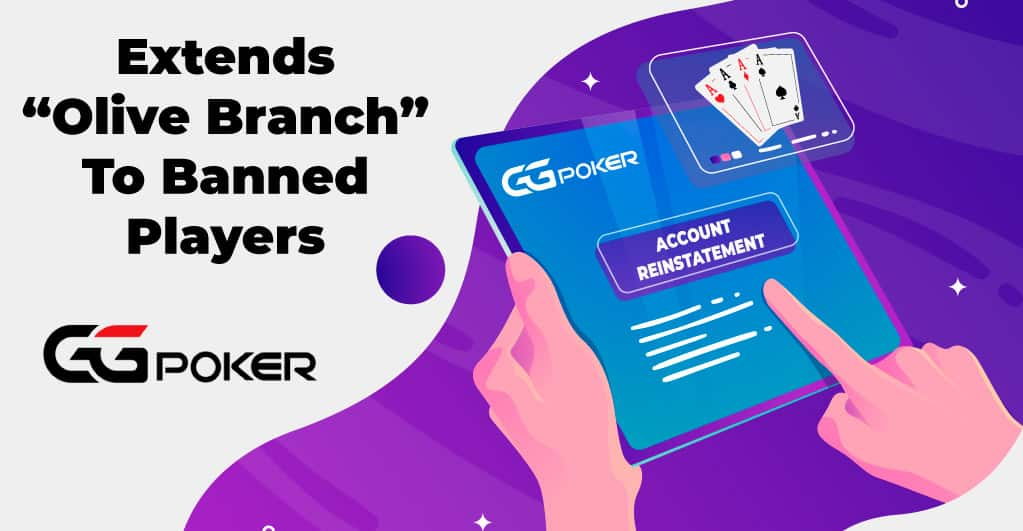 GGPoker Allows Banned Players Back With Certain Conditions