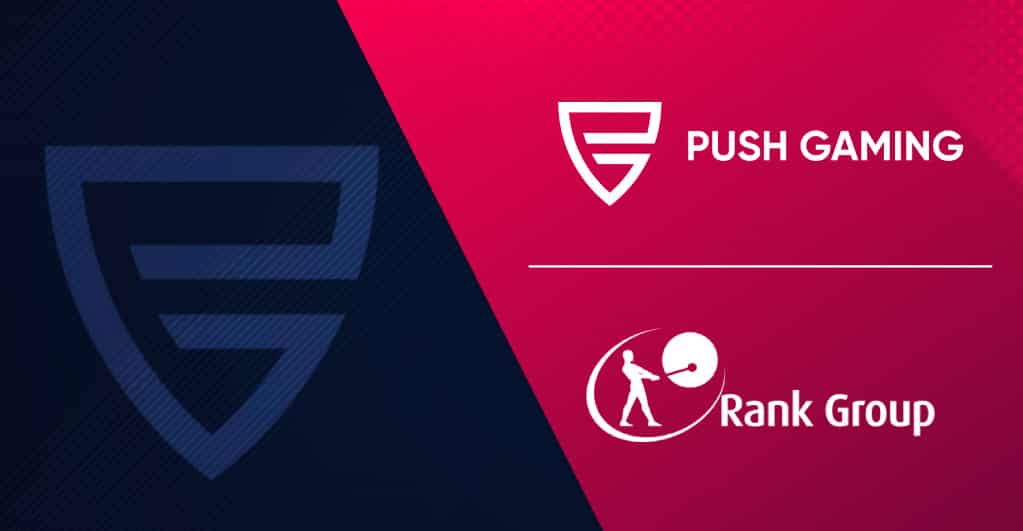 Push Gaming Further Expands in the UK By Partnering with Rank Group