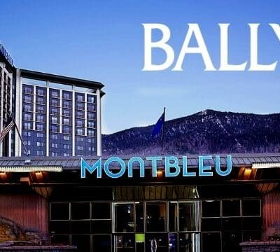 MontBleu Casino in Nevada Is Now Bally's Lake Tahoe